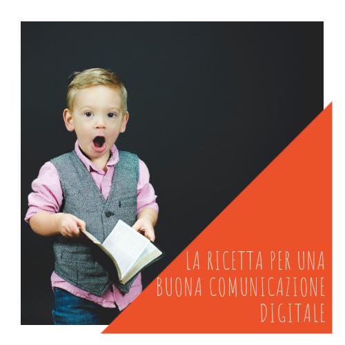 PASA Media | Blog | LA RICETTA PER UNA BUONA COMUNICAZIONE DIGITALE