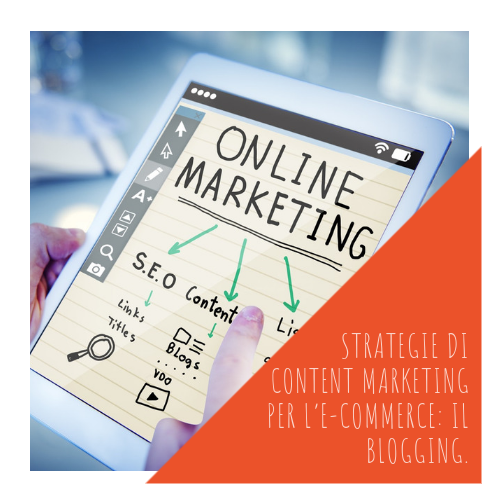 PASA Media | Blog | STRATEGIE DI CONTENT MARKETING PER L'E-COMMERCE: IL BLOGGING.