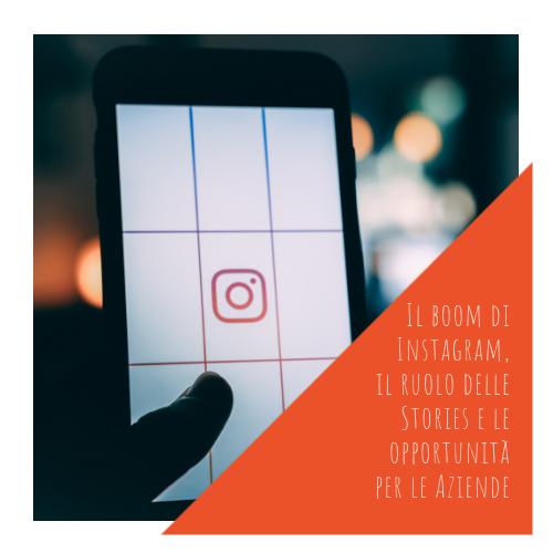 PASA Media | Blog | Il boom di Instagram, il ruolo delle Stories e le opportunità per le Aziende